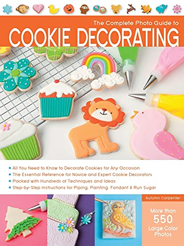 The Complete Photo Guide to Cookie Decorating