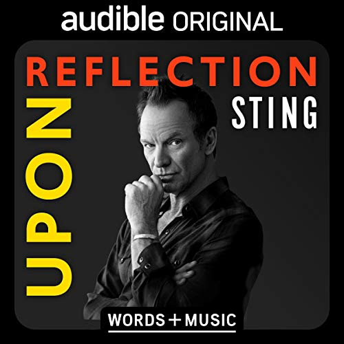 Upon Reflection Audiobook By Sting cover art