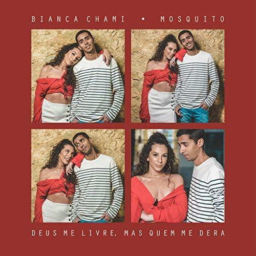 Bianca Chami & Mosquito