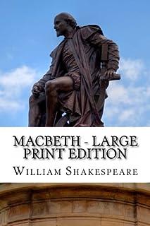 Macbeth - Large Print Edition: The Tragedy of Macbeth: A Play