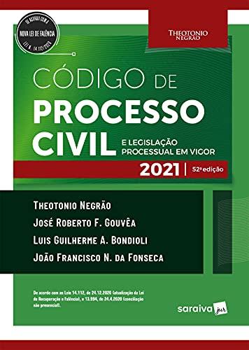 Código de Processo Civil e Legislação Processual em Vigor - 52ª Edição 2021