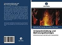 Unterentwicklung und Befreiungstheologie: Unterentwicklung in der Welt und in Lateinamerika