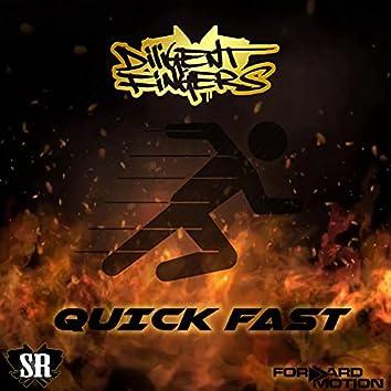 Quick Fast