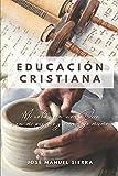 Educación Cristiana: Mi relación con Dios, con mi prójimo y conmigo mismo: 1