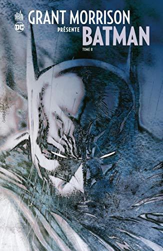 Grant Morrison présente Batman - Tome 7 - Le retour de Bruce Wayne