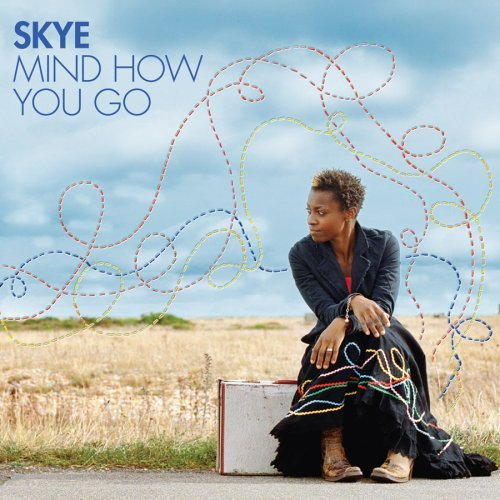 Mind How You Go by Skye