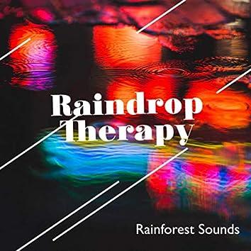 Raindrop Therapy