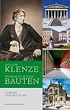 Leo von Klenze: Führer zu seinen Bauten