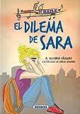 El dilema de Sara (Escuela de baile)