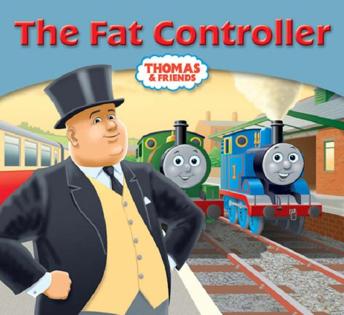 The Fat Controller (My Thomas Story Library)