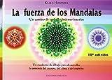 La fuerza de los mandalas: un cuaderno de dibujo para desarrollar la armonía del cuerpo, del alma y del espíritu (LIBROS SINGULARES)