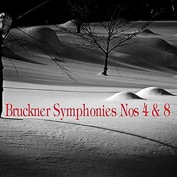 Bruckner: Symphonies Nos. 4 & 8