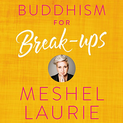Buddhism for Break-ups audiobook cover art