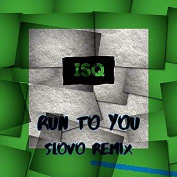 Run to You (Remix)