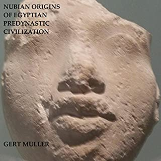 Nubian Origins of Egyptian Predynastic Civilization cover art
