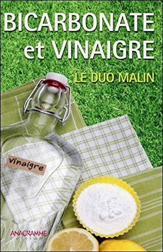 Bicarbonate et vinaigre - Le duo malin