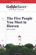GradeSaver (TM) ClassicNotes: The Five People You Meet in Heaven