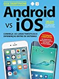 Guia Android vs IOS (Portuguese Edition)