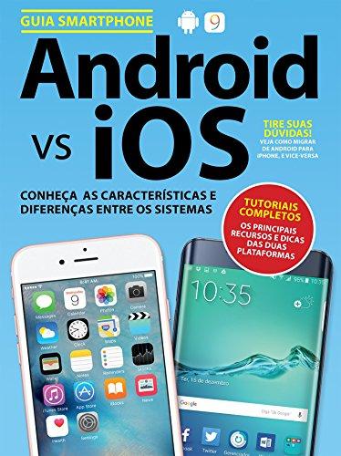 Guia Android vs IOS (Portuguese Edition)