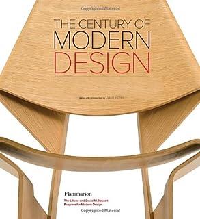 Century of Modern Design: The David M.Stewart Collection
