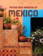Patios and Gardens of Mexico (English Edition)