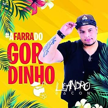 #AFarraDoGordinho