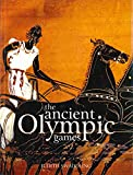 The Ancient Olympic Games: Third edition