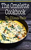 The Omelette Cookbook
