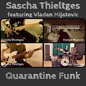 Quarantine Funk (feat. Vladan Mijatovic & Daniel Thieltges)