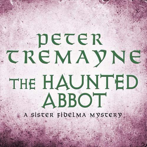 The Haunted Abbot Titelbild