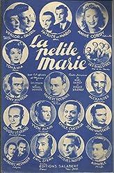 La petite Marie - Annie Cordy, Jean Vaissade, Hubert Rostaing,Jacques Pastory, Loulou Legrand, Frères Medinger....