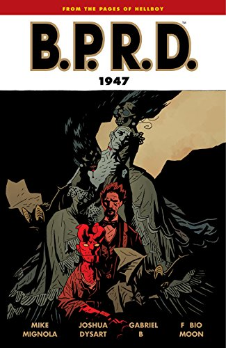 B.P.R.D. Volume 13: 1947 (B.P.R.D Graphic Novel) (English Edition)