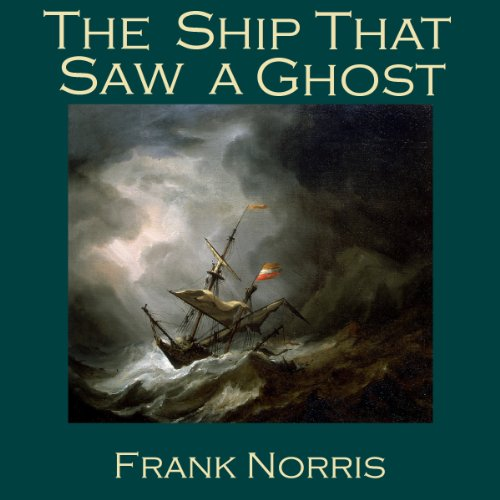 The Ship That Saw a Ghost audiobook cover art
