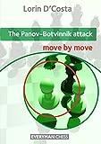 Panov-botvinnik Attack (move By Move)-D'costa, Lorin