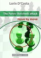 The Panov-Botvinnik Attack (Move by Move)