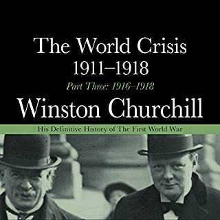 The World Crisis 1911-1918 - Part Three 1916-1918 Titelbild