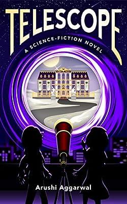 Telescope: A Science Fiction Novel