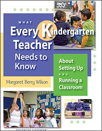 What Every Kindergarten Teacher Needs to Know (What Every Teacher Needs to Know K-5)