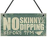 Meijiafei Hot Tub Plaque Garden No Skinny Dipping Shed Sign Pool Funny Outdoor Sign Friend Gift 10' X 5'