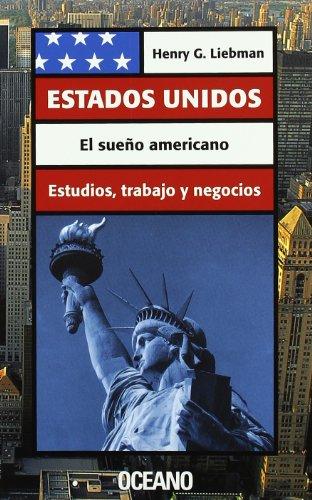 Estados Unidos: El sueño americano al alcance de todos (Ciudadanos de hoy)