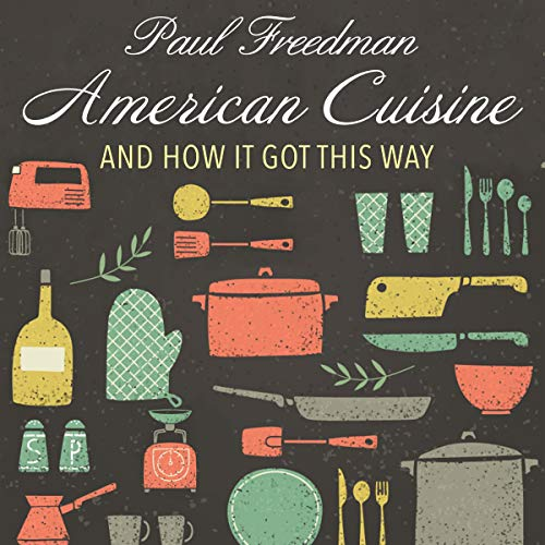 American Cuisine audiobook cover art