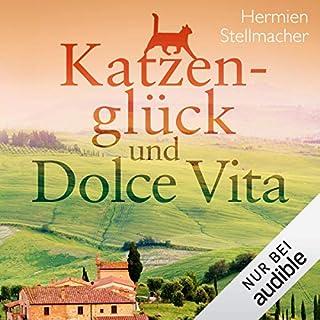 Katzenglück und Dolce Vita                   Autor:                                                                                                                                 Hermien Stellmacher                               Sprecher:                                                                                                                                 Sabine Arnhold                      Spieldauer: 6 Std. und 53 Min.     36 Bewertungen     Gesamt 4,7