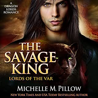 The Savage King: A Dragon Lords Story     Lords of the Var, Book 1              By:                                                                                                                                 Michelle M. Pillow                               Narrated by:                                                                                                                                 Michael Ferraiuolo                      Length: 8 hrs and 18 mins     487 ratings     Overall 4.4
