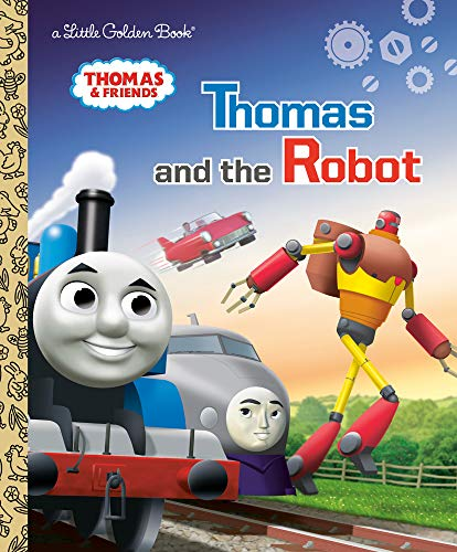 Thomas and the Robot (Thomas & Friends) (Little Golden Book)