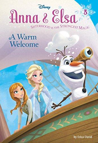Anna & Elsa #3: A Warm Welcome (Disney Frozen) (A Stepping Stone Book(TM))