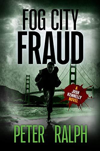 Book: Fog City Fraud by Peter Ralph