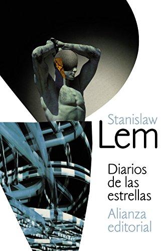 Diarios de las estrellas (El libro de bolsillo - Bibliotecas de autor - Biblioteca Lem)