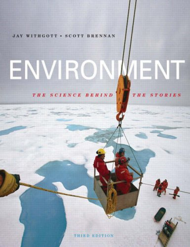 Environment: The Science behind the Stories (3rd Edition)
