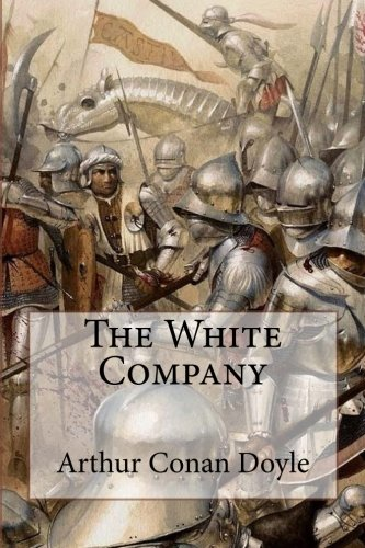 Download The White Company Arthur Conan Doyle 1540549895