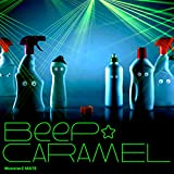 Beep☆CARAMEL 歌詞